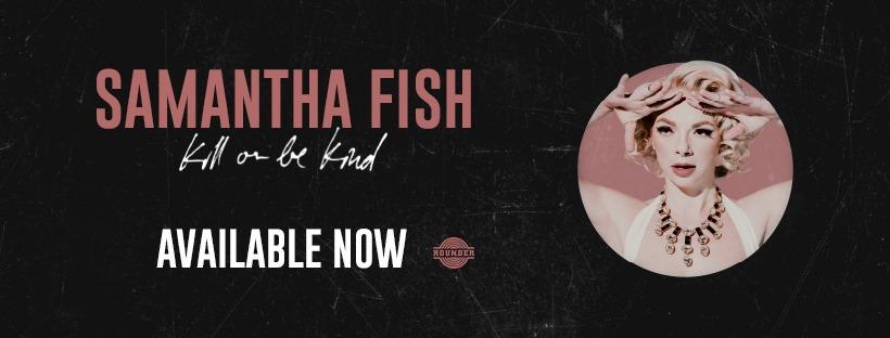 SAMANTHA FISH ANNOUNCES MARCH 2021 UK TOUR