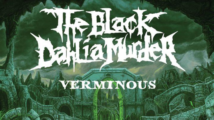 The Black Dahlia Murder – Verminous