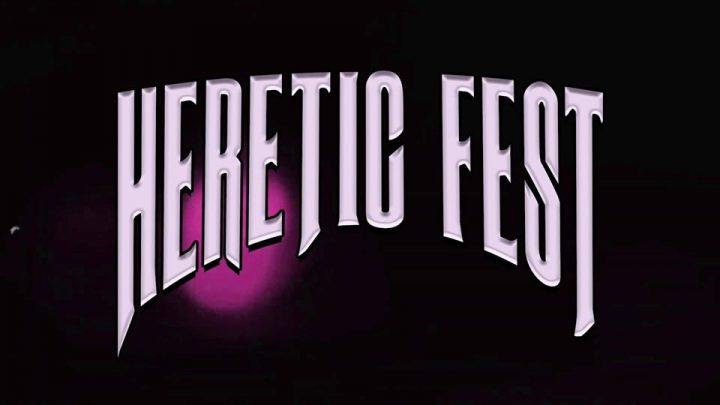 HERETIC FEST – ANNOUNCE FULL LINE UP FOR 2021 THREE-DAY FESTIVAL  30th April, Saturday 1st May and Sunday 2nd May 2021