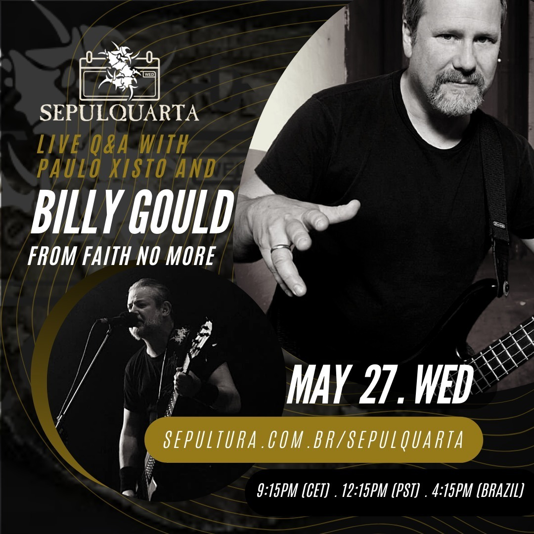 SEPULTURA | to welcome FAITH NO MORE's Billy Gould to tomorrow's SepulQuarta session