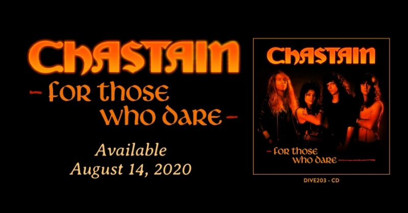 """CHASTAIN """"FOR THOSE WHO DARE"""" 30TH ANNIVERSARY EDITION CD COMING AUGUST 14TH VIA DIVEBOMB RECORDS"""