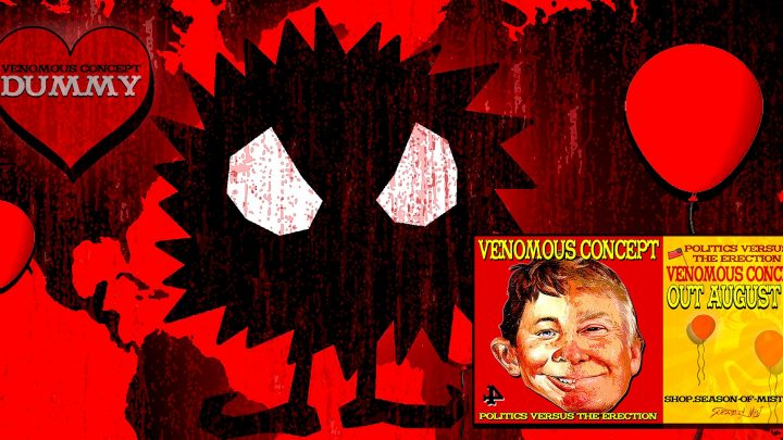 VENOMOUS CONCEPT – Politics Versus The Erection – Review and Stream