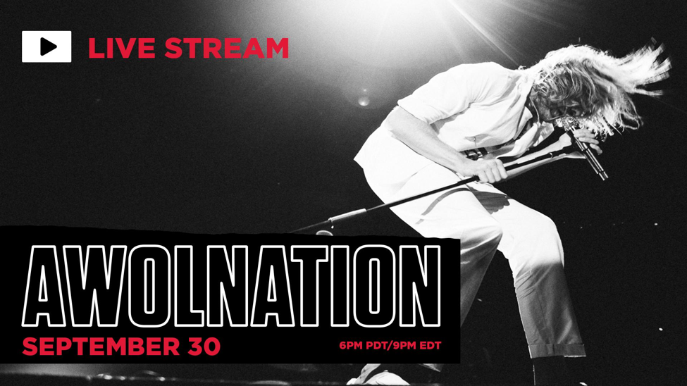 AWOLNATION ANNOUNCES LIVE STREAM CONCERT FROM THE WILTERN Show To Take Place Live Wednesday, September 30