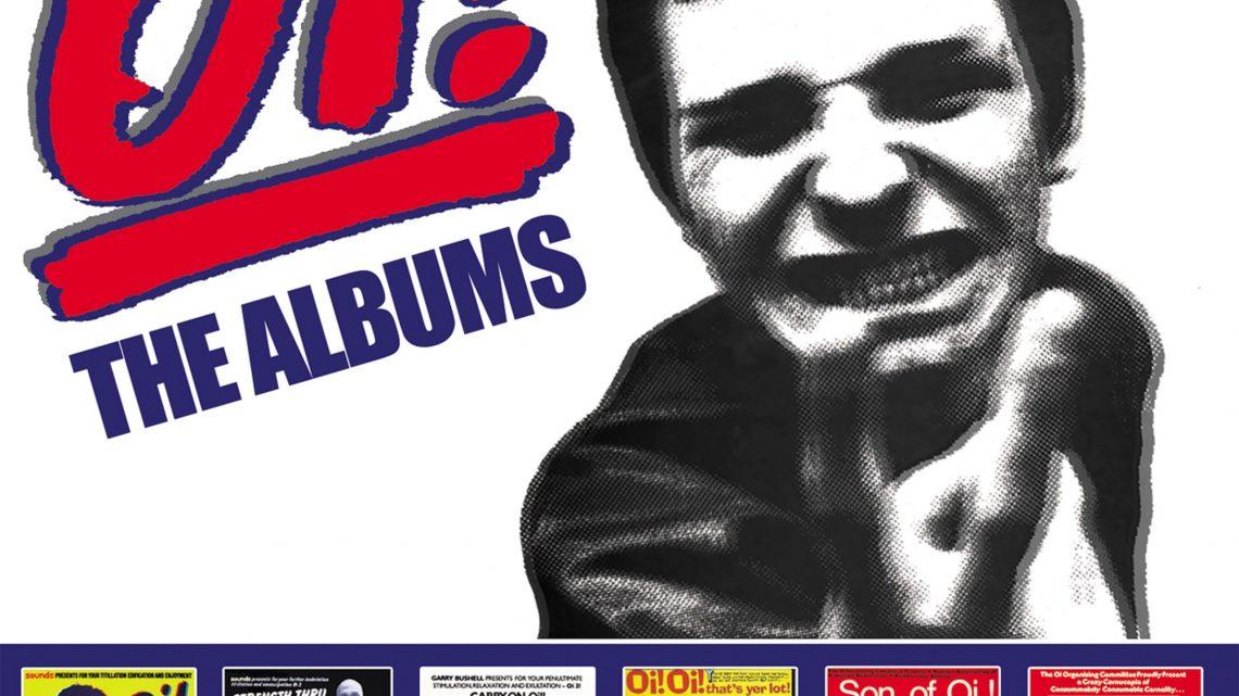 Various Artists – Oi! The Albums – 6CD Box Set