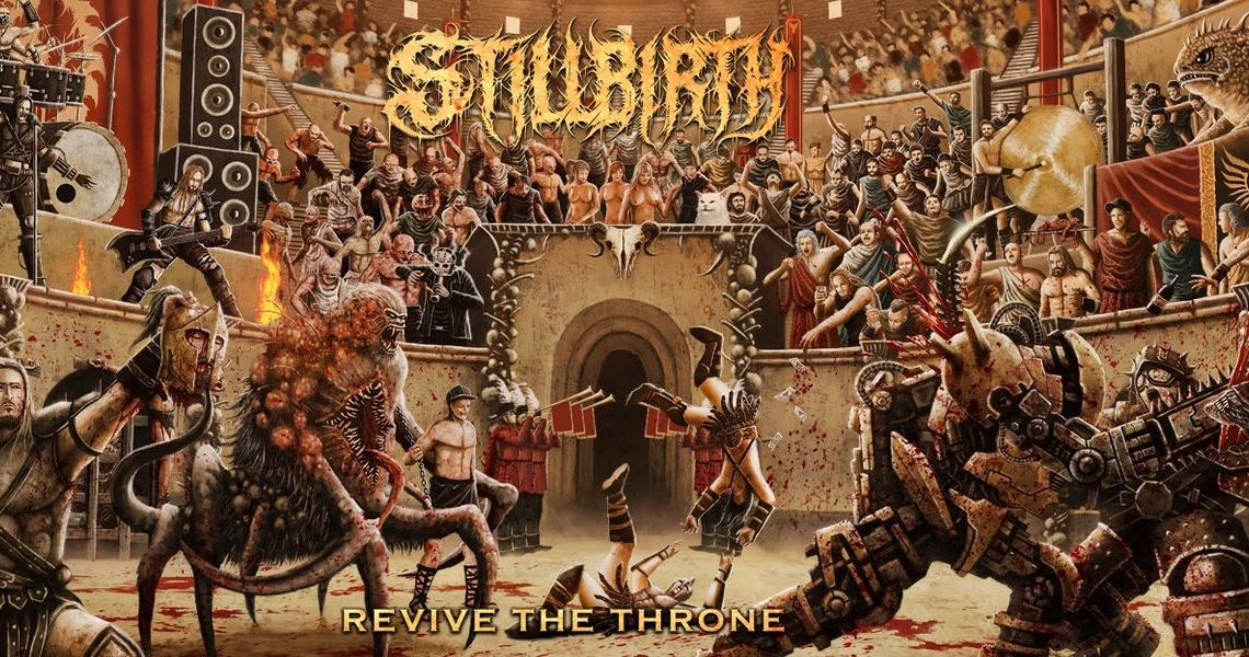 Stillbirth – Revive The Throne