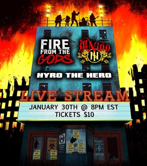 FIRE FROM THE GODS and ILL NIÑO Announce Virtual Concert with HYRO THE HERO to Air January 30th