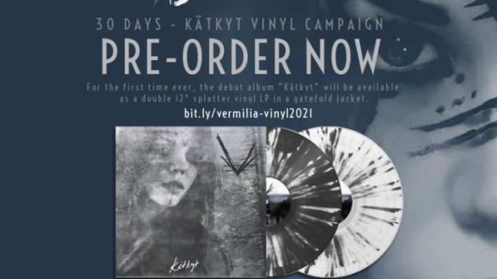 "Vermilia Launches 30-Day Pre-Order Campaign For ""Kätkyt"" Vinyl Release"