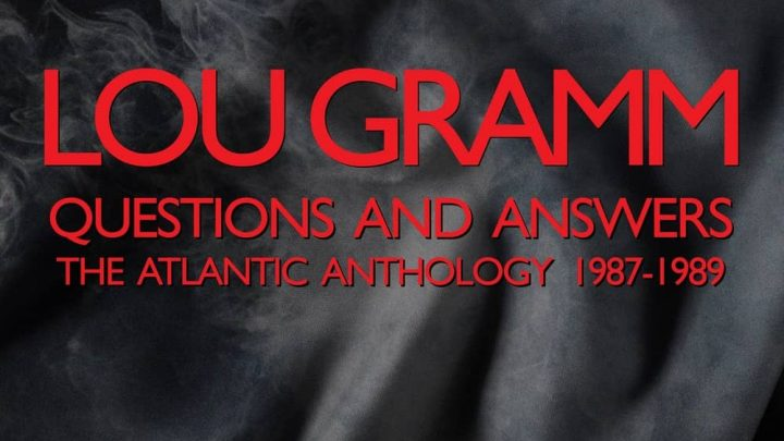 Lou Gramm: Questions And Answers – The Atlantic Anthology 1987-1989, 3CD – Review