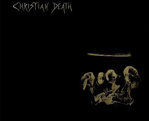 CHRISTIAN DEATH Reissues 'Atrocities' on LP and CD