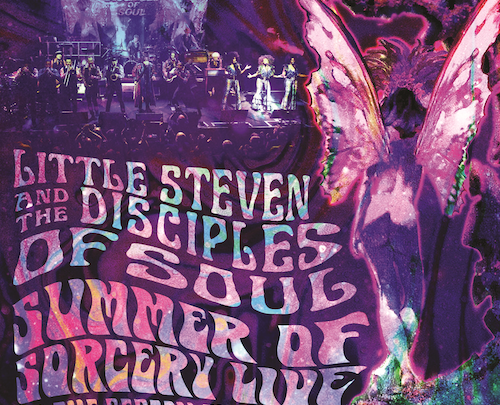 LITTLE STEVEN AND THE DISCIPLES OF SOUL  LIFT CURTAIN ON EXPLOSIVE NEW CONCERT RECORDING