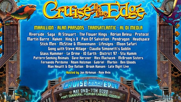 WORLD'S GREATEST PROGRESSIVE ROCK EXPERIENCE CRUISE TO THE EDGE ANNOUNCES 2022 LINE-UP