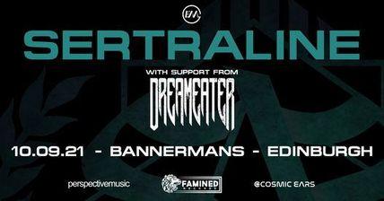 Dreameater + Sertraline – Bannermans, Edinburgh, 10/9/21